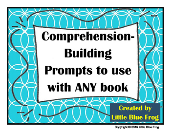 Comprehension-Building Prompts to use with ANY book