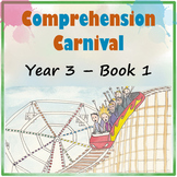 Comprehension Carnival Year 3 Book 1