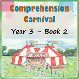 Comprehension Carnival Year 3 Book 2