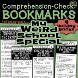 MY WEIRD SCHOOL SPECIAL (4 Holiday Books) Comprehension-Check Bookmarks