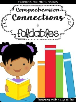 Comprehension Connections Implementation Pack: Foldables, Quote Posters & More
