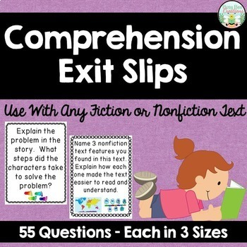 Comprehension Exit Slips for Fiction and Nonfiction Text
