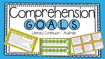 Comprehension Goals - Aligned with the Australian Continuum.