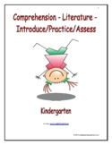 Comprehension - Literature: Introduce/Practice/Assess - Kindergarten