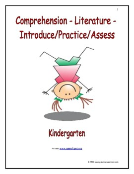 Comprehension - Literature: Introduce/Practice/Assess - Kindergarten