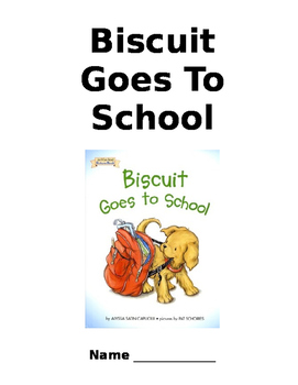Comprehension Packet- Biscuit Goes to School
