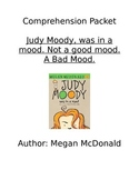 Comprehension Packet - Judy Moody was in a MOOD! Book #1
