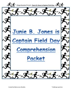 Comprehension Packet - Junie B. Jones is Captain Field Day