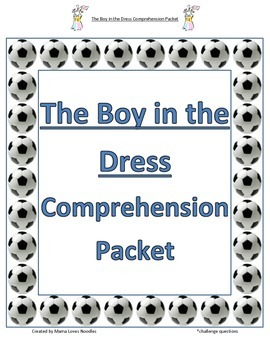 Comprehension Packet - The Boy in the Dress