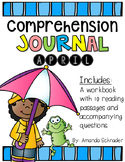 Comprehension Passages: April Journal Common Core Aligned (No Prep)