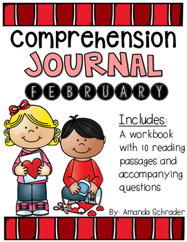 Comprehension Passages: February Journal Common Core Aligned (No Prep)