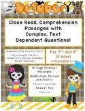 October 7th & 8th (Vol. 1) Close Read Passages w/ Complex Text Dependent Quest.
