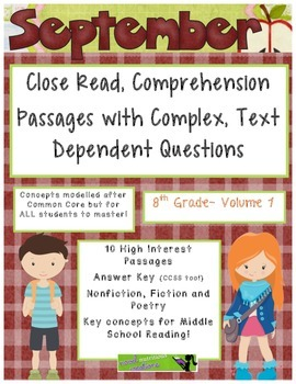 September 8th(V1) Common Core Close Read Passages Text Dependent Complex Quest.
