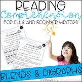 Comprehension Passages for ELL and Beginner Writers: Blends and Digraphs