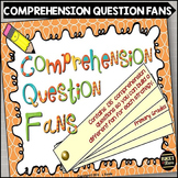 Comprehension Question Fans for Primary Grades