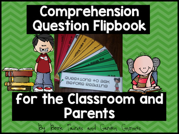Comprehension Question Flipbook for the Classroom and Parents