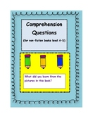 Comprehension Questions Level A-D for Non-Fiction Texts