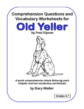 Comprehension Questions and Vocabulary Worksheets for Old Yeller