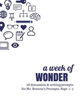 Comprehension Questions for 365 Days of Wonder: Mr. Browne's Precepts (Sept 1-7)