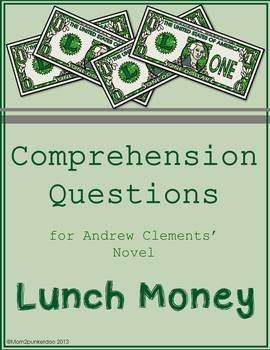 Lunch Money Comprehension Questions