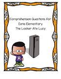 Comprehension Questions for Eerie Elementary The Locker Ate Lucy