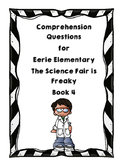 Comprehension Questions for Eerie Elementary The Science F