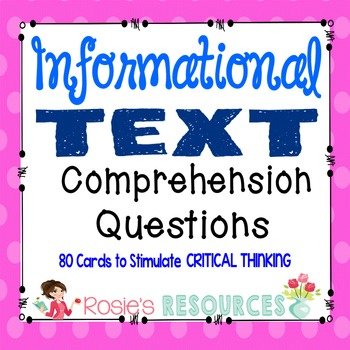 Comprehension Questions for Informational Text - 80 Critical Thinking Cards