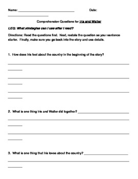 Comprehension Questions for Iris and Walter
