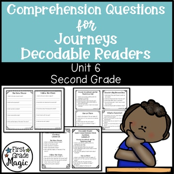 Journeys SECOND GRADE Comprehension Questions for Decodable Readers Unit 6