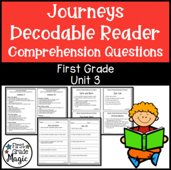 Journeys FIRST GRADE Comprehension Questions for Decodable Readers Unit 3