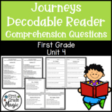 Journeys FIRST GRADE Comprehension Questions for Decodable Readers Unit 4