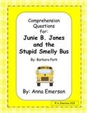 Comprehension Questions for Junie B. Jones and the Stupid