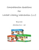 Comprehension Questions for LLI Blue Kit, Stories 11-20