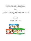 Comprehension Questions for LLI Blue Kit, Stories 31-40