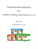 Comprehension Questions for LLI Blue Kit, Stories 41 - 50