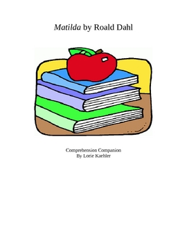 Comprehension Questions for Matilda by Roald Dahl
