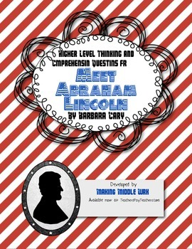Comprehension Questions for Meet Abraham Lincoln by Barbara Cary