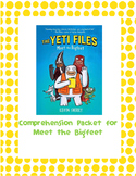 The Yeti Files: Comprehension Questions for Meet the Bigfeet