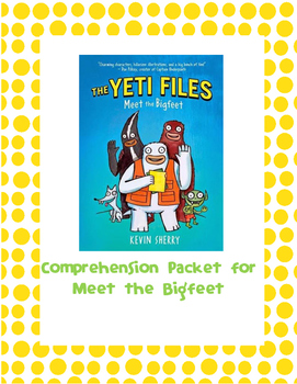 Comprehension Questions for Meet the Bigfeet
