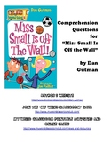 """Comprehension Questions for """"Miss Small Is Off The Wall"""" by Dan Gutman"""