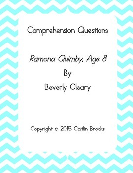 """Comprehension Questions for """"Ramona Quimby, Age 8"""""""