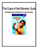 Comprehension Questions for The Case of the Elevator Duck- M