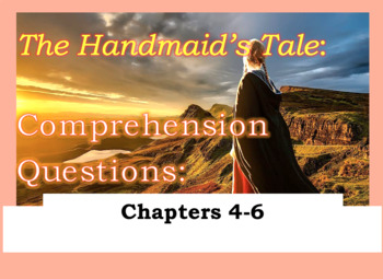 Comprehension Questions for The Handmaid's Tale Margaret Atwood Part Two (Ch4-6)