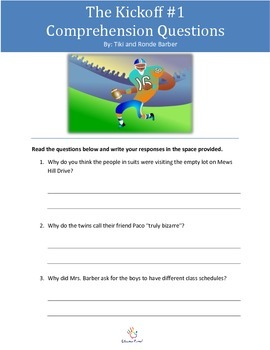Comprehension Questions for The Kickoff! by Tiki and Ronde Barber