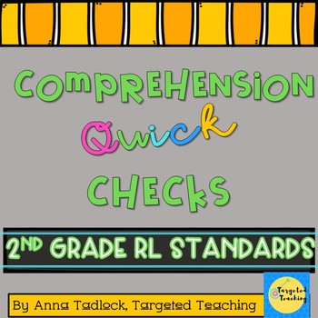 Comprehension Quick Checks~2nd Grade RL CCSS~Reading Wonders Aligned