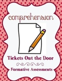 Comprehension Quick Formative Assessments & Exit Tickets out the Door
