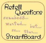 Comprehension Retell Questions --- Smartboard