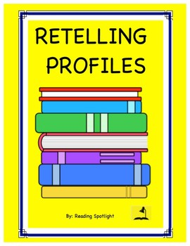 Comprehension: Retelling Profiles