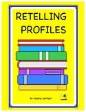 Comprehension: Retelling Profiles