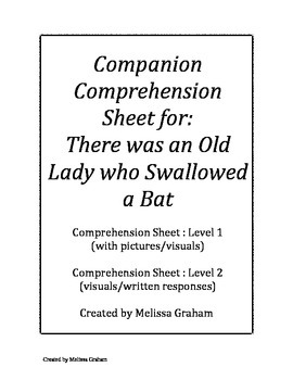 Comprehension Sheets (2 levels): There was an Old Lady Who Swallowed a Bat